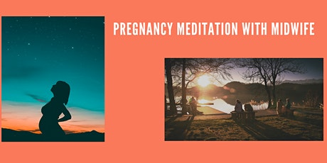 Pregnancy Meditation with Midwife tickets