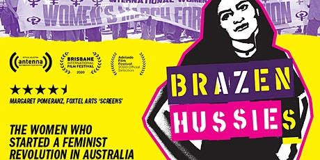 Brazen Hussies film screening followed by Q&A with director Catherine Dwyer tickets