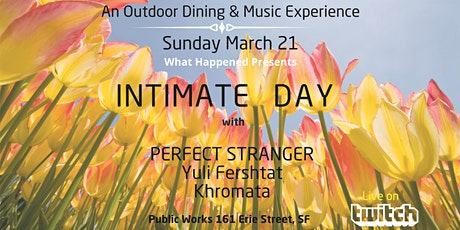 Intimate Day w Perfect Stranger: Outdoor Dining at Public Works Park tickets