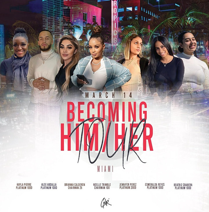 Becoming Him/Her Tour MIAMI image