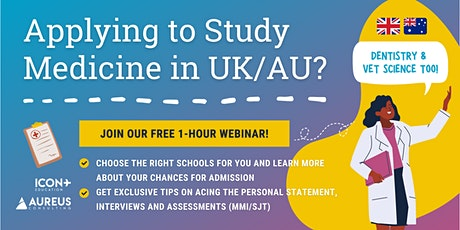 Ace Your UK/Australia Medicine Application (10th Apr 2021) tickets