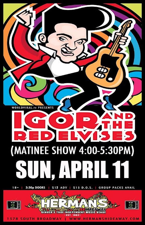 IGOR & THE RED ELVISES (Matinee Show) image
