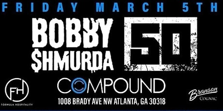"AllStar Wknd Kickoff / Bobby Shmurda ""Welcome Home Party"" Hosted by 50 Cent tickets"