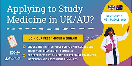 Ace Your UK/Australia Medicine Application (9th Apr 2021) tickets