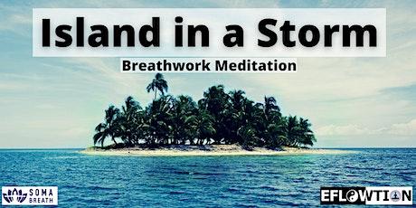 Breathwork - Island in a Storm tickets