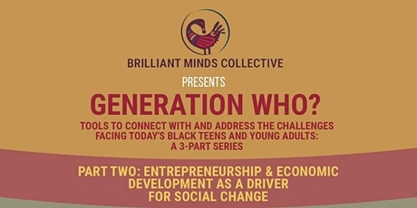 GENERATION WHO? TOOLS TO CONNECT WITH & ADDRESS TODAY'S BLACK YOUTH (PT. 2) tickets