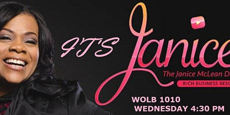 Its Janice Radio Show -Wednesdays 4:30-5pm WOLB1010AM - Radio One Network tickets
