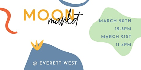 Moon Market- March 20th & 21st tickets