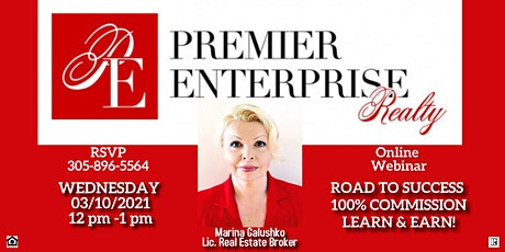 "Premier Enterprise Series  ""ROAD TO SUCCESS. 100% COMMISSION. LEARN & EARN"" tickets"