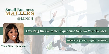 Small Business Matters @Lunch    VIRTUAL EVENT tickets