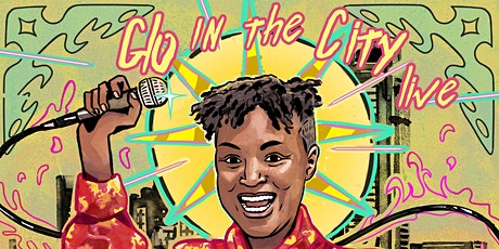 Glo in the City POC Queer Comedy Show on Zoom!!! tickets