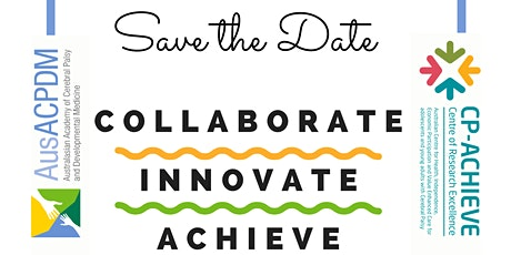 CP-Achieve  & AusACPDM Symposium 2021: Collaborate, Innovate, Achieve tickets