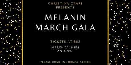 Melanin March Gala tickets