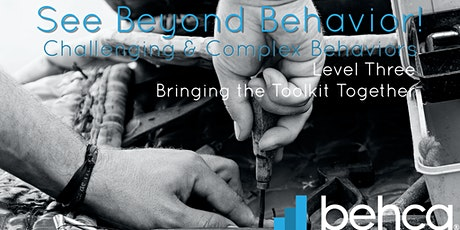 Challenging and Complex Behaviors - Bringing the Tools Together [May 4] tickets