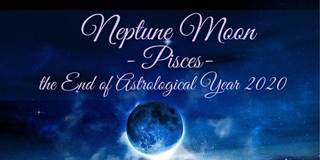 New Moon Online Gathering - Neptune Moon in Pisces - tickets