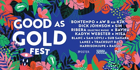 GOOD AS GOLD FEST - APRIL 2021 tickets