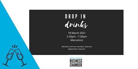 Wagga Wagga Business Chamber - Drop in Drinks tickets