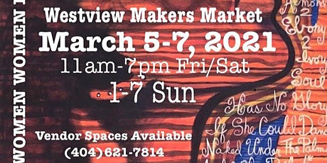 Westview Makers Market Celebration of Women in The Arts tickets