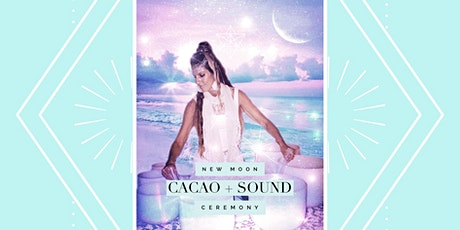 Pisces New Moon // Cacao + Sound Ceremony tickets