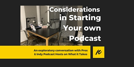 Considerations in Starting Your Own Podcast tickets