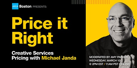 Price it Right: Creative Services Pricing with Michael Janda tickets