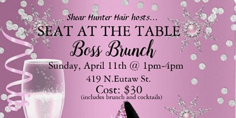 Seat at the Table Boss Brunch tickets