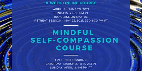 Free Info Session for 8-week Online Mindful Self-Compassion Course tickets