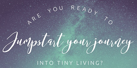 Jumpstart your Journey - Tiny Home Booster Course tickets