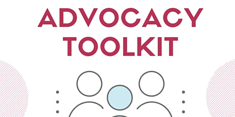 The Development of an Advocacy Toolkit tickets