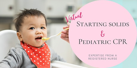Starting Solids & Pediatric CPR Seminar tickets