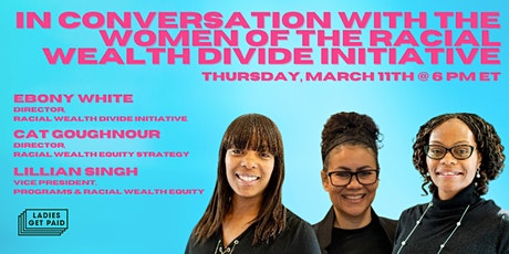 In Conversation with the Women of the Racial Wealth Divide Initiative tickets