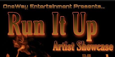 """""""Run It Up"""" Artist Showcase tickets"""