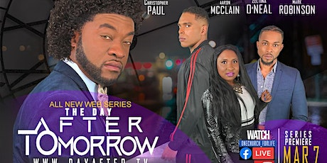 Premiere of The Day After Tomorrow - Web Series tickets