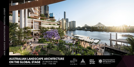 Australian Landscape Architecture on the Global Stage tickets