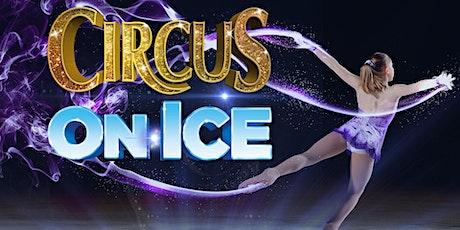 CIRCUS ON ICE, LONGVIEW tickets