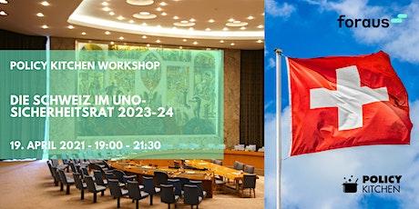 Die Schweiz im UNO-Sicherheitsrat 2023-24 Tickets