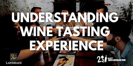 Understanding Wine Tasting Experience tickets