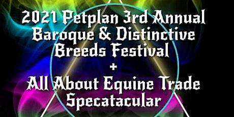 2021 3rd Annual Petplan Baroque & Distinctive Breeds Festival tickets