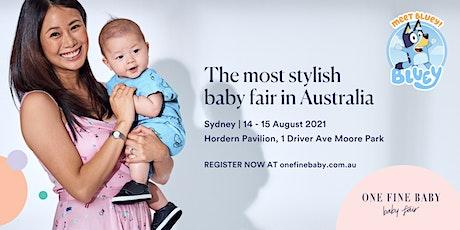One Fine Baby SYDNEY - Australia's Most Stylish Baby Fair - AUGUST 2021 tickets