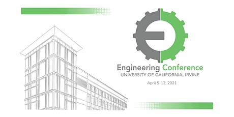 UCI Engineering Conference 2021 tickets