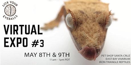 Lick Your Eyeballs Virtual Reptile Expo  May 8-9 entradas