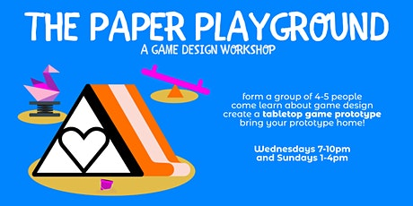 The Paper Playground: A Game Design Workshop (April/May 2021) tickets