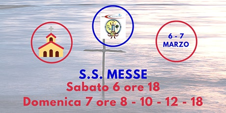 S.S. Messe Sabato 6 e Domenica 7 Marzo 2021 biglietti