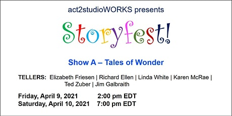 act2studioWORKS presents Storyfest Show A - Tales of Wonder tickets