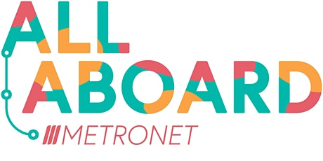All Aboard with METRONET tickets