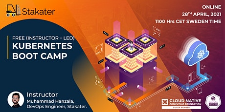 Stakater - Instructor Led - Kubernetes Boot Camp April 2021 (Online) biglietti