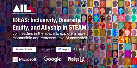 AI LA's IDEAS: Inclusivity, Diversity, Equity, and Allyship in STEAM tickets