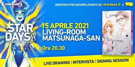 LIVING-ROOM MATSUNAGA-SAN: live drawing, intervista e signing-session biglietti