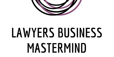 Find out more about the Lawyers Business Mastermind Group tickets