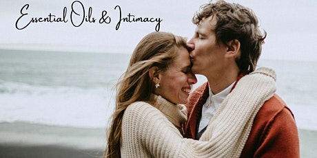 Essential Oils & Intimacy tickets